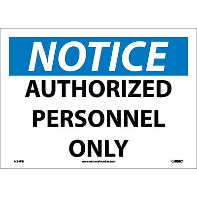 Notice Labels; Authorized Personnel Only, 10X14, Adhesive Vinyl