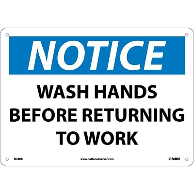 Notice Signs; Wash Hands Before Returning To Work, 10X14, Rigid Plastic