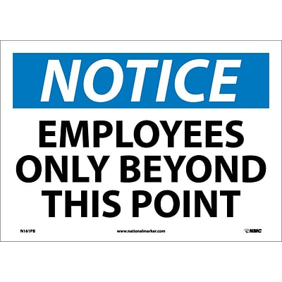 Notice Labels; Employees Only Beyond This Point, 10X14, Adhesive Vinyl