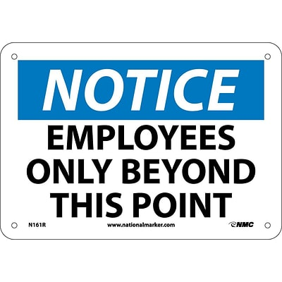 Notice Signs; Employees Only Beyond This Point, 7X10, Rigid Plastic