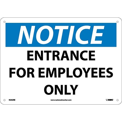 Entrance For Employees Only, 10X14, Rigid Plastic, Notice Sign