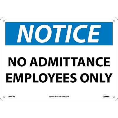 No Admittance Employees Only, 10X14, Rigid Plastic, Notice Sign