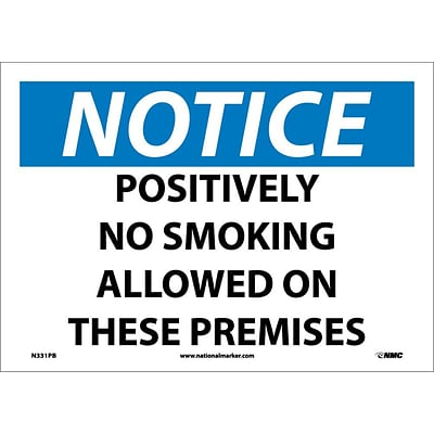 Notice Labels; Positively No Smoking Allowed On These Premises, 10X14, Adhesive Vinyl