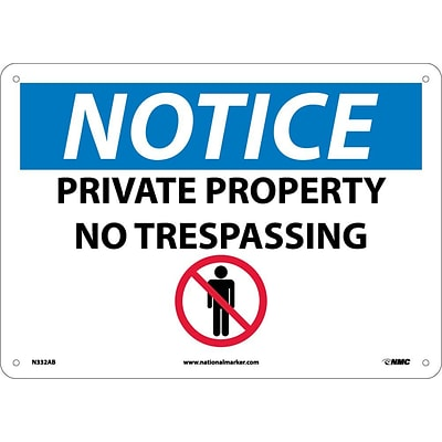 Notice Signs; Private Property No Trespassing,  Graphic, 10X14, .040 Aluminum