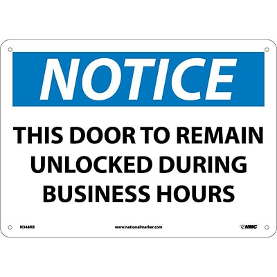 Notice Signs; This Door To Remain Unlocked During Business Hours, 10X14, Rigid Plastic