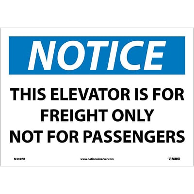 Notice Labels; This Elevator Is For Freight Only Not For Passengers, 10X14, Adhesive Vinyl