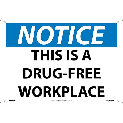 Notice Signs; This Is A Drug-Free Workplace, 10X14, Rigid Plastic