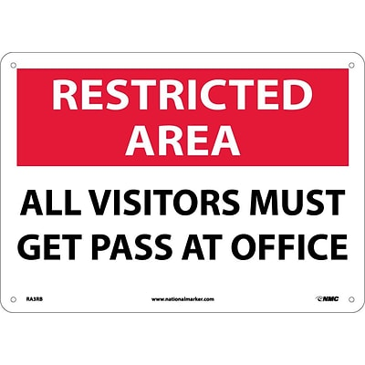 Notice Signs; Restricted Area, All Visitors Must Get Pass At Office, 10X14, Rigid Plastic
