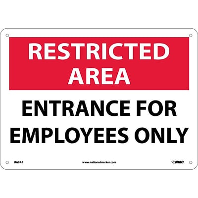 Notice Signs; Restricted Area, Entrance For Employees Only, 10X14, .040 Aluminum
