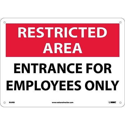 Notice Signs; Restricted Area, Entrance For Employees Only, 10X14, Rigid Plastic