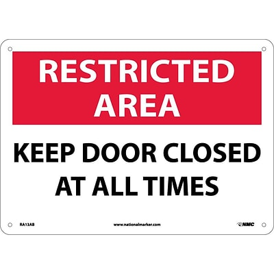 Notice Signs; Restricted Area, Keep Door Closed At All Times, 10X14, .040 Aluminum