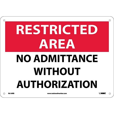 Notice Signs; Restricted Area, No Admittance Without Authorization, 10X14, Rigid Plastic