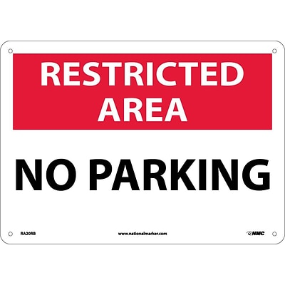 Parking Signs; Restricted Area, No Parking, 10X14, Rigid Plastic