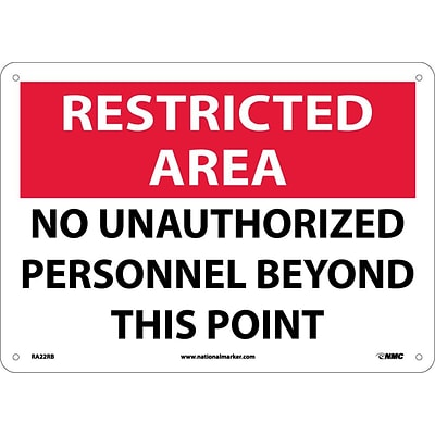 Notice Signs; Restricted Area, No Unauthorized Personnel Beyond This Point, 10X14, Rigid Plastic