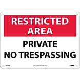 Notice Signs; Restricted Area, Private No Trespassing, 10X14, Rigid Plastic