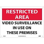 Notice Signs; Restricted Area, Video Surveillance In Use On These Premises, 10X14, .040 Aluminum