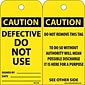 Accident Prevention Tags Defective Do Not Use 6X3 .015 Mil Unrip Vinyl; 25 Pk