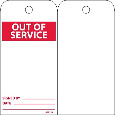 Accident Prevention Tags; Out Of Service, 6X3, Unrip Vinyl, 25/Pk