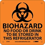 Biohazard No Food Or Drink To Be Stored (W/ Graphic); 7X7, Rigid Plastic
