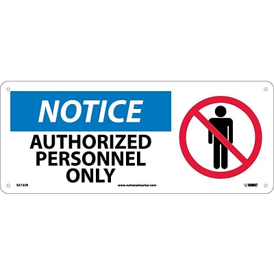 Notice Signs; Authorized Personnel Only (W/Graphic), 7X17, Rigid Plastic