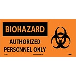 Biohazard; Authorized Personnel Only (W/ Graphic), 7X17, Adhesive Vinyl