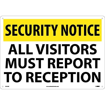 Security Notice Signs; All Visitors Must Report To Reception, 14X20, Rigid Plastic