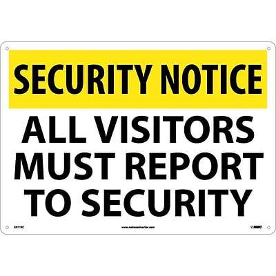 Security Notice Signs; All Visitors Must Report To Security, 14X20, Rigid Plastic
