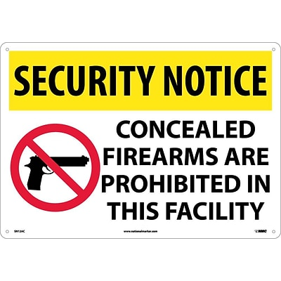 Security Notice Signs; Concealed Firearms Are Prohibited Iin This Facility, 14X20, .040 Aluminum