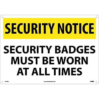 Security Notice Signs; Security Badges Must Be Worn At All Times, 14X20, Rigid Plastic
