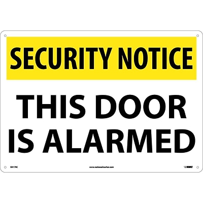 Security Notice Signs; This Door Is Alarmed, 14X20, Rigid Plastic