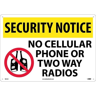 Security Notice Signs; No Cellular Phone Or Two Way Radios, Graphic, 14X20, .040 Aluminum