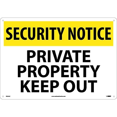 Security Notice Signs; Private Property Keep Out, 14X20, .040 Aluminum
