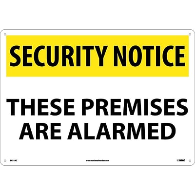 Security Notice Signs; These Premises Are Alarmed, 14X20, .040 Aluminum