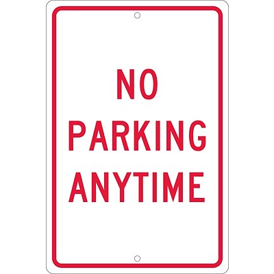 Parking Signs; No Parking Anytime, 18X12, .063 Aluminum