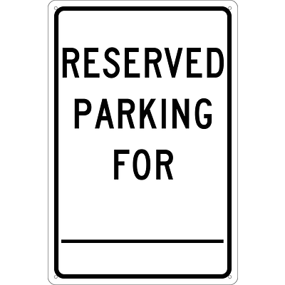 Parking Signs; Reserved Parking For ________., 18X12, .040 Aluminum