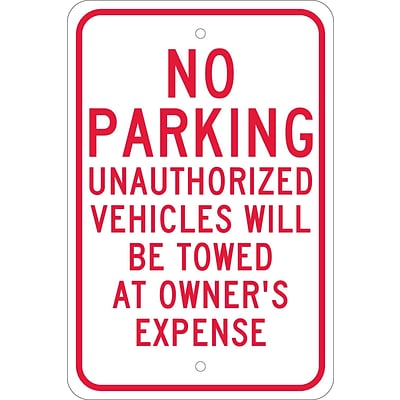 Parking Signs; No Parking Unauthorized Vehicles Will Be Towed.., 18X12, .080 Egp Ref Aluminum