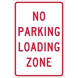Parking Signs; No Parking Loading Zone, 18X12, .040 Aluminum