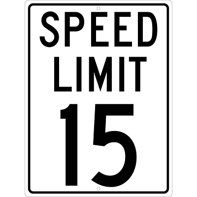 Speed Limit Signs; Speed Limit 15, 24X18, .080 Hip Ref Aluminum