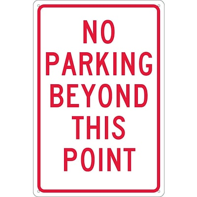 Parking Signs; No Parking Beyond This Point, 18X12, .040 Aluminum