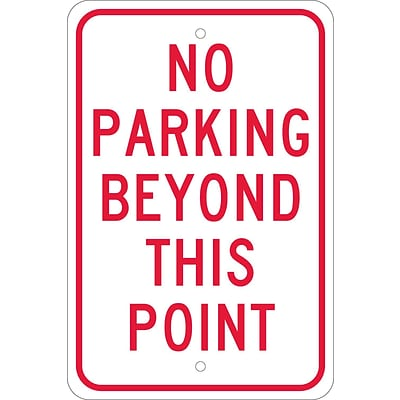 Parking Signs; No Parking Beyond This Point, 18X12, .080 Egp Ref Aluminum