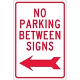 Parking Signs; No Parking Between Signs (W/ Left Arrow), 18X12, .040 Aluminum