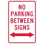 Parking Signs; No Parking Between Signs (W/ Double Arrow), 18X12, .063 Aluminum