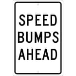 Traffic Warning Signs; Speed Bumps Ahead, 18X12, .063 Aluminum