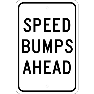 Traffic Warning Signs; Speed Bumps Ahead, 18X12, .080 Egp Ref Aluminum