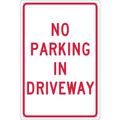Parking Signs; No Parking In Driveway, 18X12, .040 Aluminum