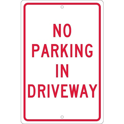 Parking Signs; No Parking In Driveway, 18X12, .063 Aluminum