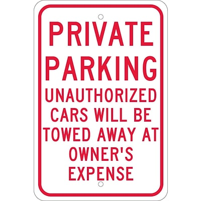 Parking Signs; Private Parking Unauthorized Cars Will Be Towed.., 18X12, .080 Egp Ref Aluminum