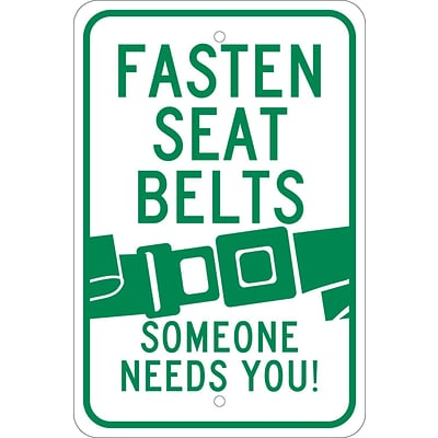 Traffic Warning Signs; Fasten Seat Belts (Graphic) Someone Needs You, 18X12, .080 Egp Ref Aluminum