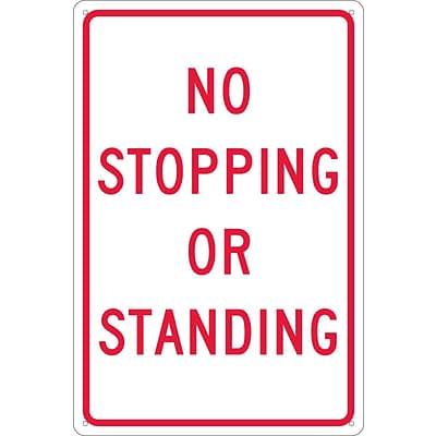 Traffic Warning Signs; No Stopping Or Standing, 18X12, .040 Aluminum