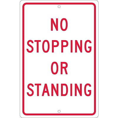 Traffic Warning Signs; No Stopping Or Standing, 18X12, .063 Aluminum